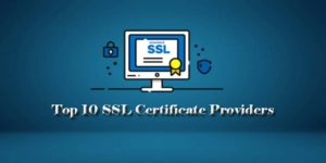 Top 10 SSL Certificate Providers