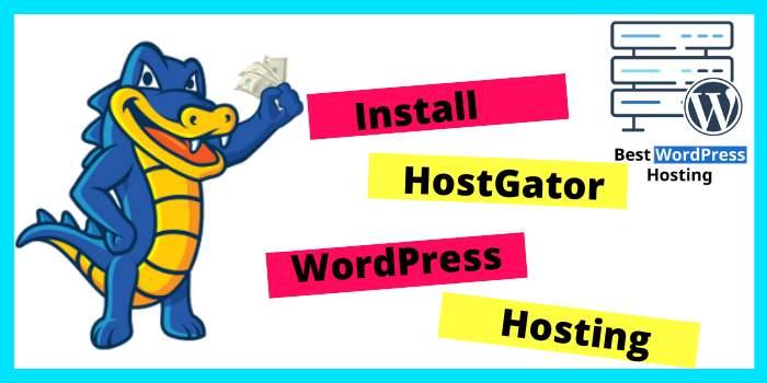 install hostgator wordpress hosting